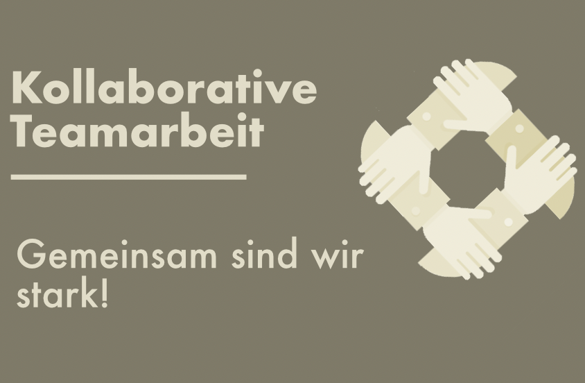 Kollaboration als neue Methode der Teamarbeit