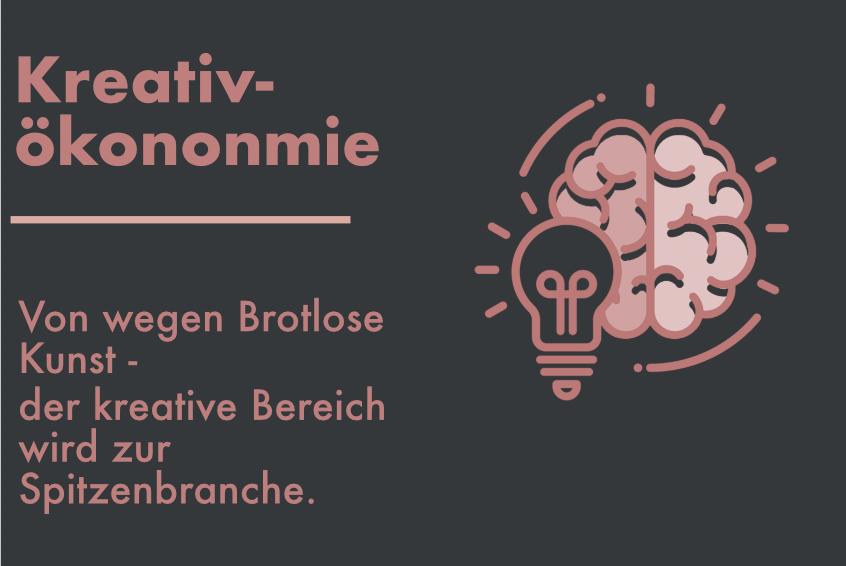 Kreativökonomie als Zukunftsbranche der Wirtschaft