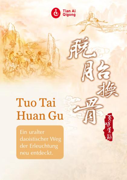 Tian Ai Qigong Tuo Tai Huan Gu