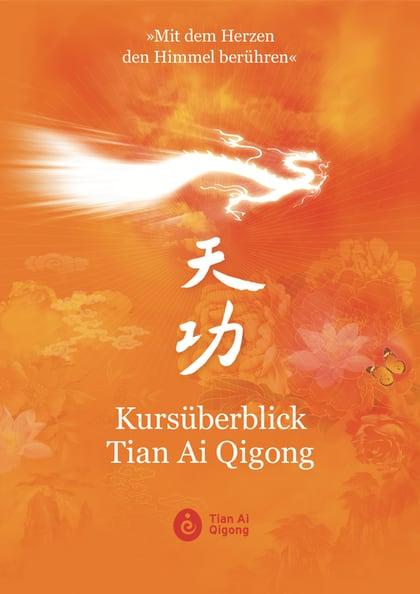 Tian Ai Qigong Kursüberblick